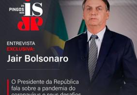 Bolsonaro participa dos 'Pingos nos Is', na Jovem Pan João Pessoa