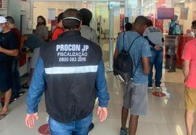 Procon-JP autua 8 agências por descuprimento de medidas contra covid-19