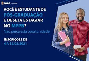 Ministério Público da PB abre inscrições para estágio de pós-graduação