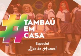 """Programação do """"Tambaú em Casa"""" terá live de humor com o Pastoril Profano"""